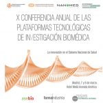 NANBIOSIS at the 10th Annual Conference of Technological Platforms of Biomedical Research